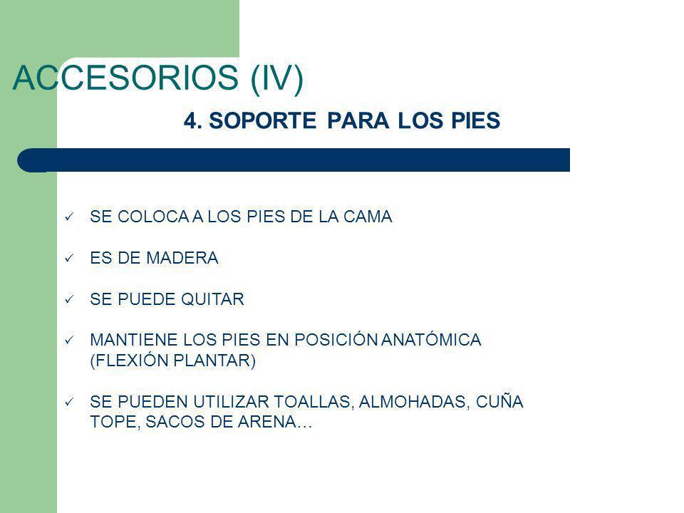 ACCESORIOS (IV) 4. SOPORTE PARA LOS PIES