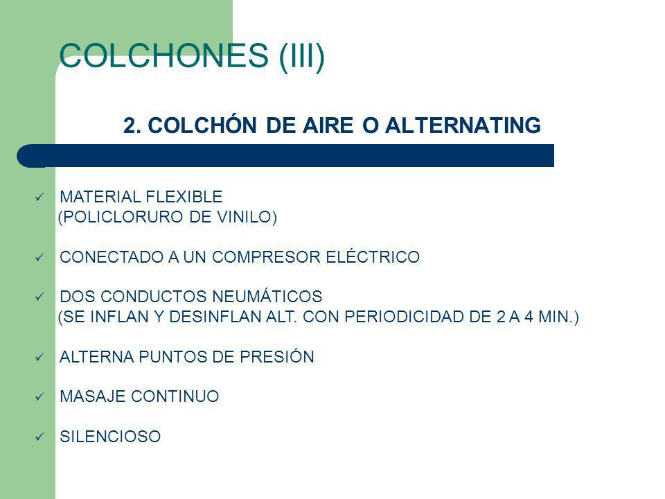 2. COLCHÓN DE AIRE O ALTERNATING