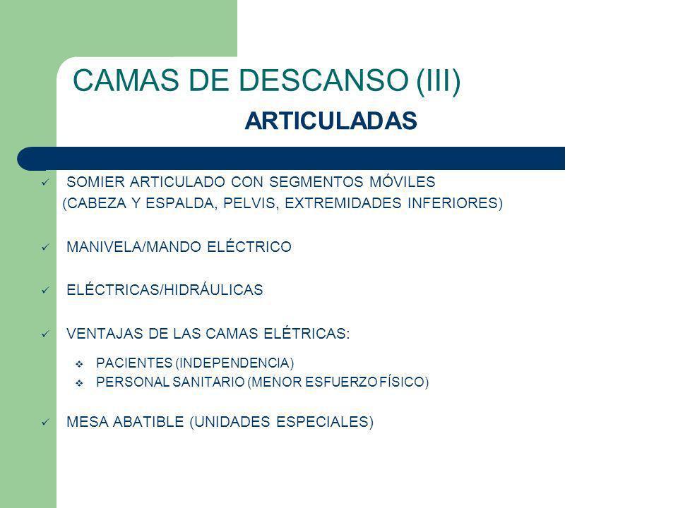 CAMAS DE DESCANSO (III)