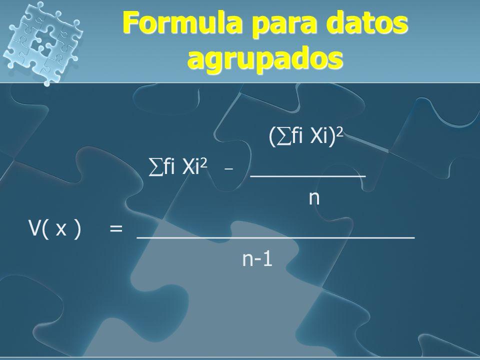 Formula para datos agrupados