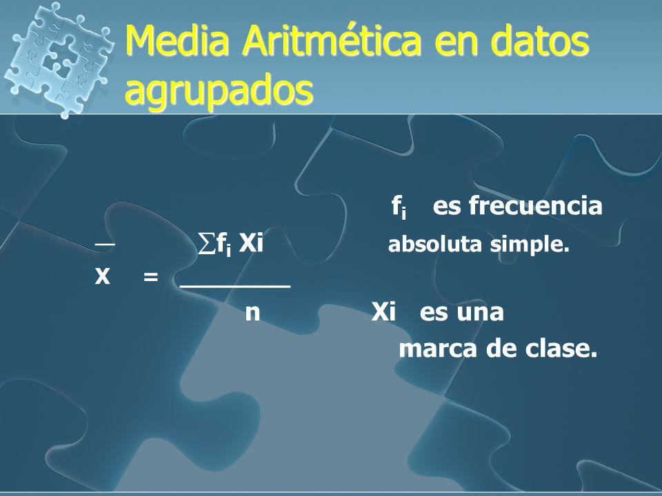 Media Aritmética en datos agrupados