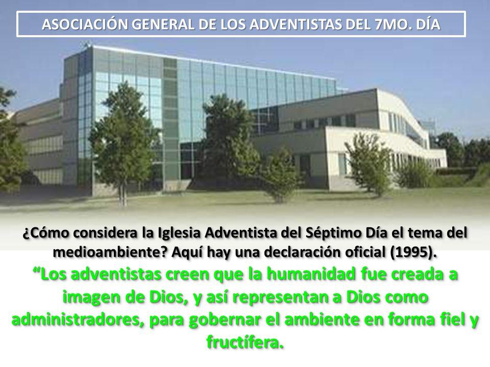 ASOCIACIÓN GENERAL DE LOS ADVENTISTAS DEL 7MO. DÍA