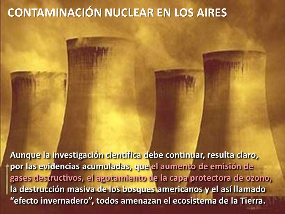CONTAMINACIÓN NUCLEAR EN LOS AIRES
