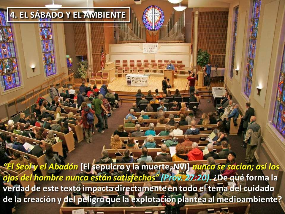 4. EL SÁBADO Y EL AMBIENTE