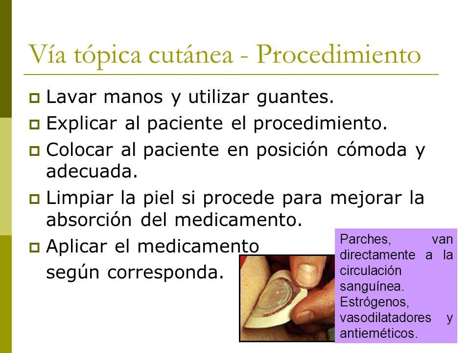 Vía tópica cutánea - Procedimiento