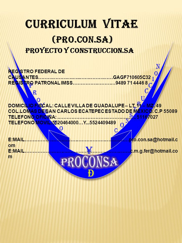 CURRICULUM VITAE ¥ PROCONSA Ð (PRO.CON.SA) PROYECTO Y CONSTRUCCION.SA