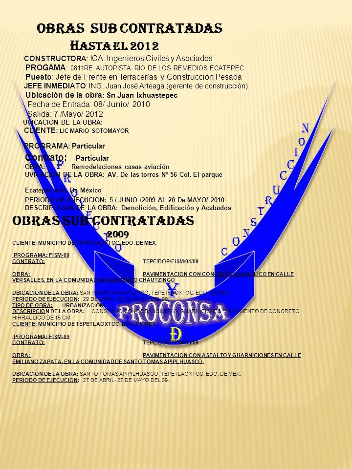 ¥ PROCONSA Ð HASTA EL 2012 OBRAS SUB CONTRATADAS N P C C U O O I R O R