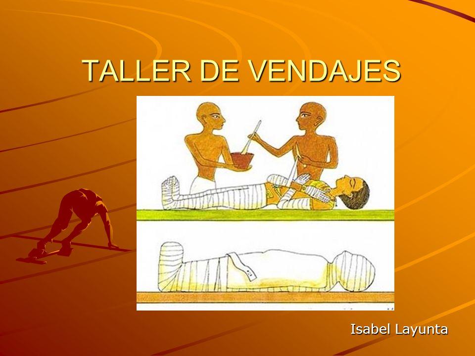 TALLER DE VENDAJES Isabel Layunta