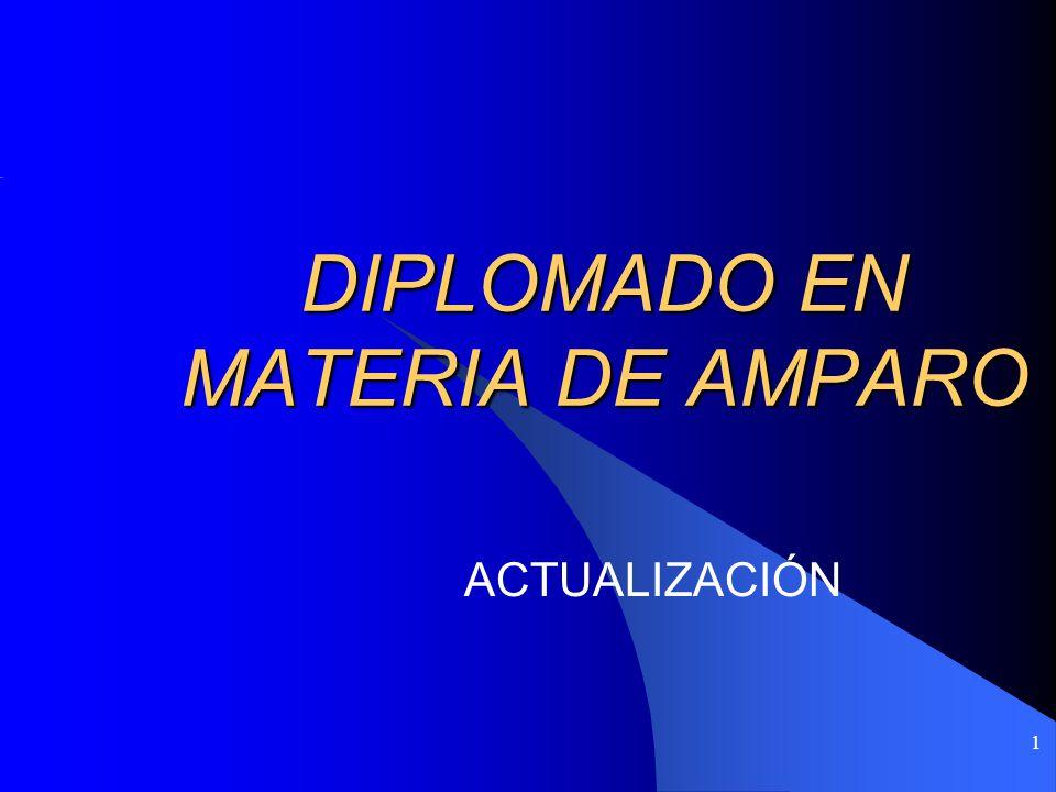 DIPLOMADO EN MATERIA DE AMPARO