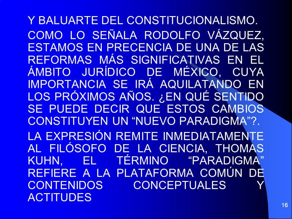 Y BALUARTE DEL CONSTITUCIONALISMO