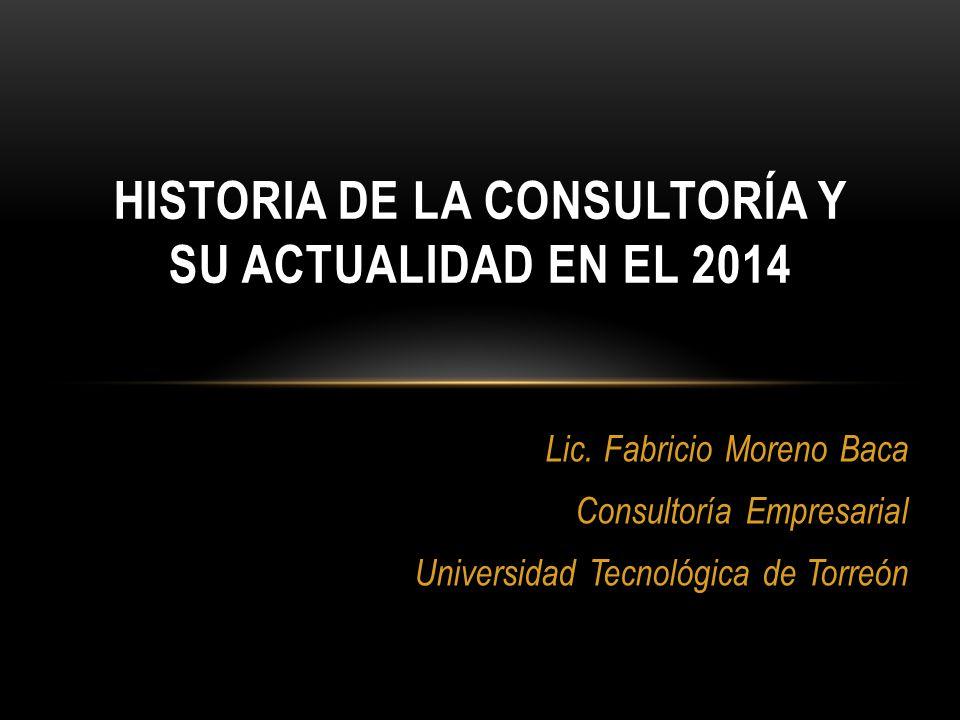 Historia de la Consultoría y su actualidad en el 2014