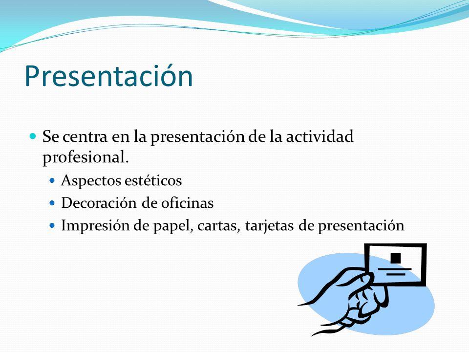 Presentación Se centra en la presentación de la actividad profesional.