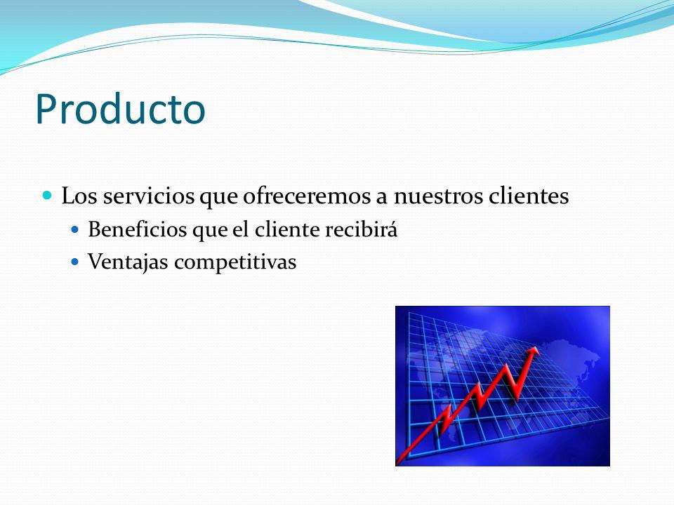 Producto Los servicios que ofreceremos a nuestros clientes