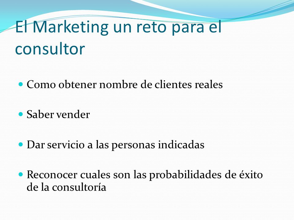 El Marketing un reto para el consultor