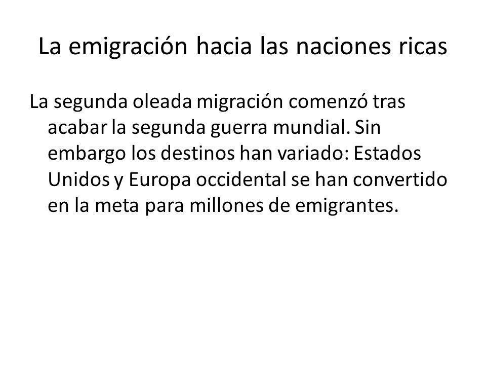 La emigración hacia las naciones ricas