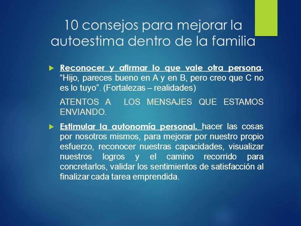 10 consejos para mejorar la autoestima dentro de la familia