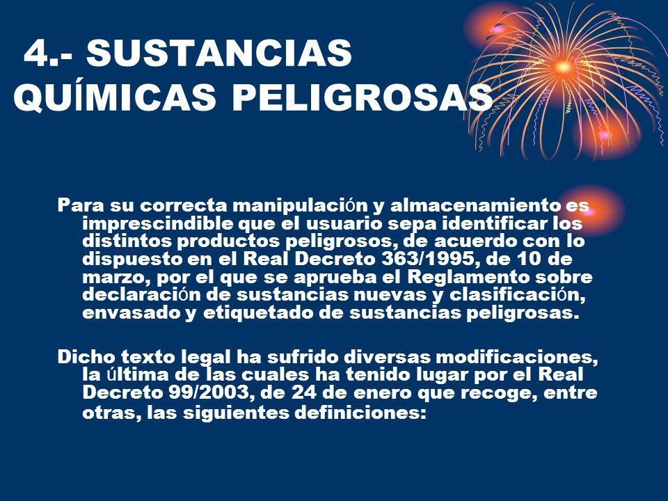 4.- SUSTANCIAS QUÍMICAS PELIGROSAS