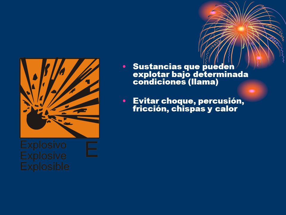 Sustancias que pueden explotar bajo determinada condiciones (llama)