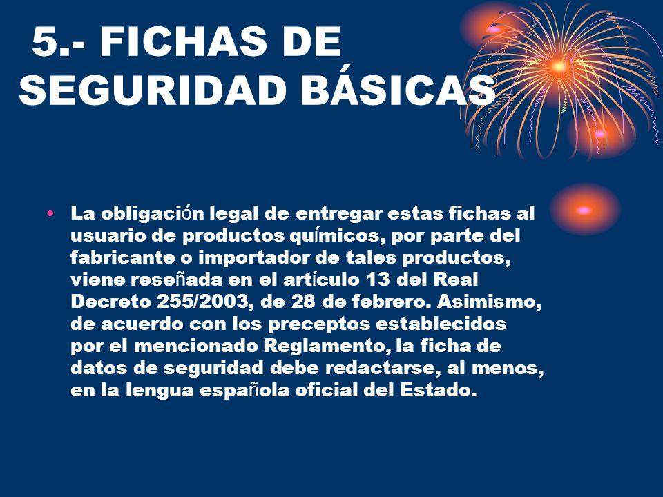 5.- FICHAS DE SEGURIDAD BÁSICAS