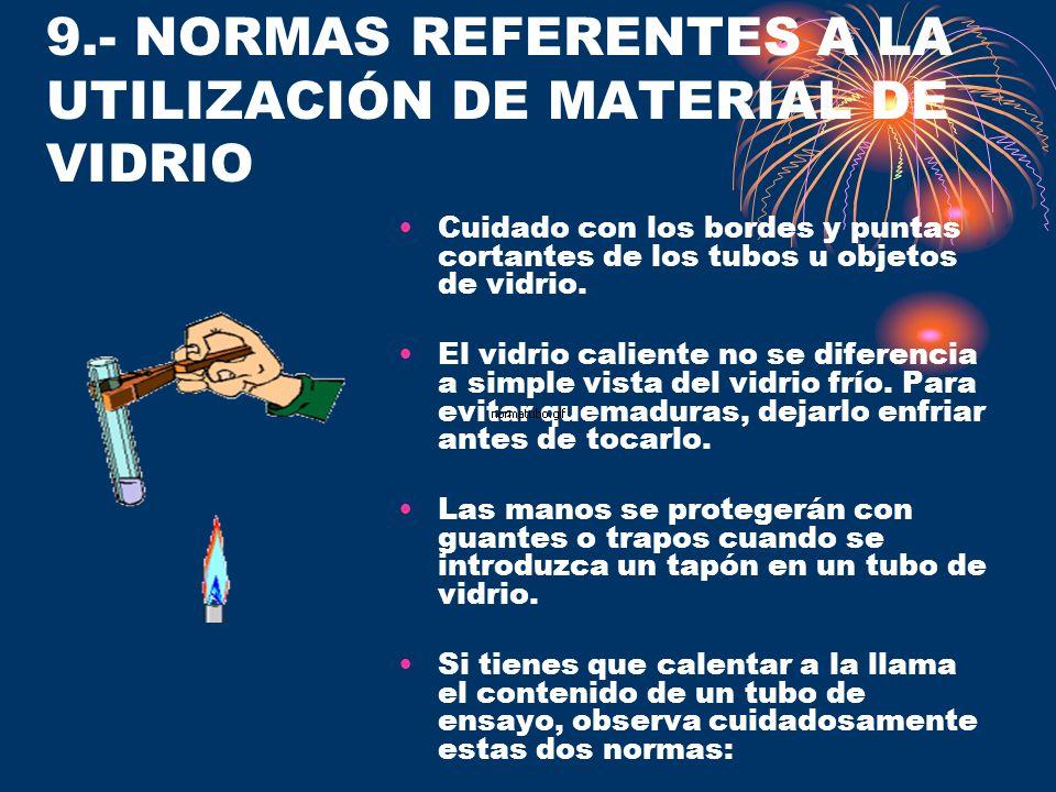 9.- NORMAS REFERENTES A LA UTILIZACIÓN DE MATERIAL DE VIDRIO