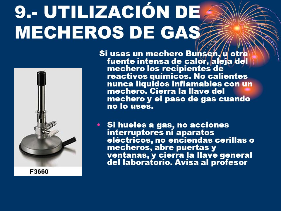9.- UTILIZACIÓN DE MECHEROS DE GAS