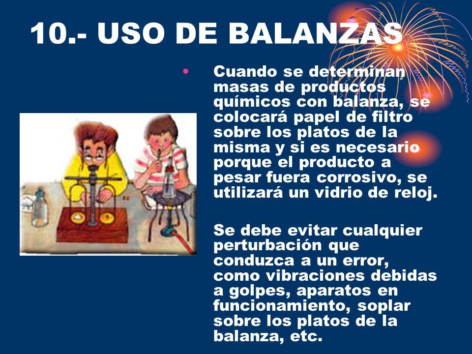 10.- USO DE BALANZAS