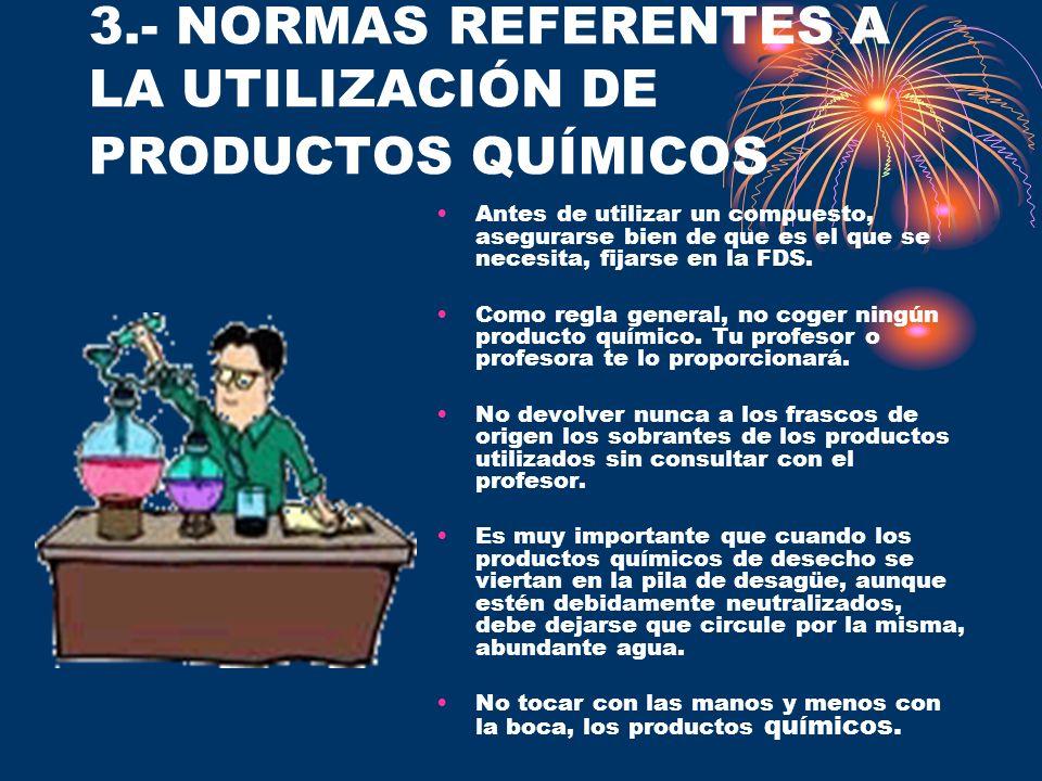 3.- NORMAS REFERENTES A LA UTILIZACIÓN DE PRODUCTOS QUÍMICOS