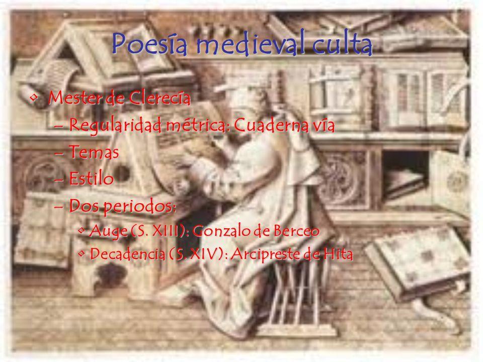 Poesía medieval culta Mester de Clerecía
