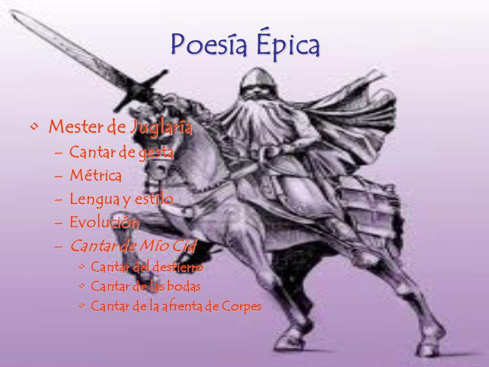 Poesía Épica Mester de Juglaría Cantar de gesta Métrica