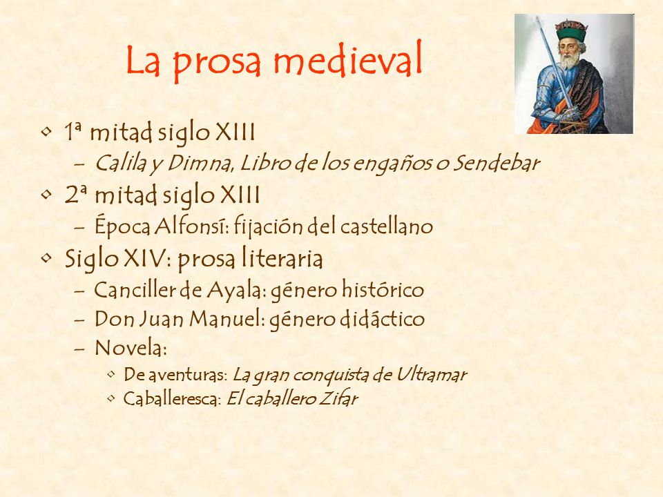 La prosa medieval 1ª mitad siglo XIII 2ª mitad siglo XIII