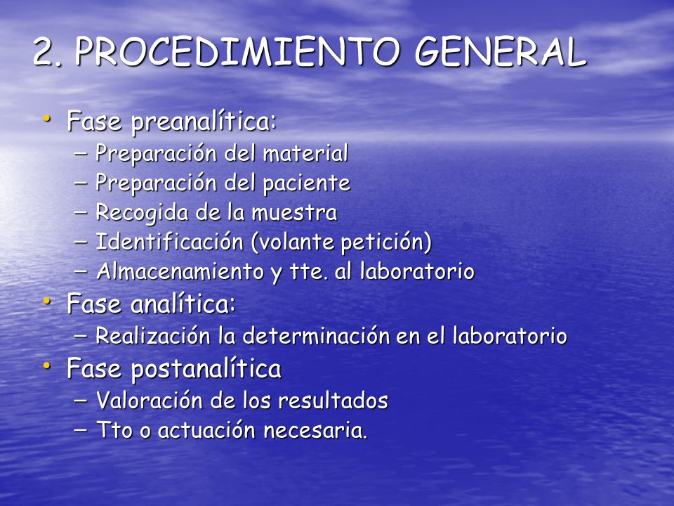 2. PROCEDIMIENTO GENERAL