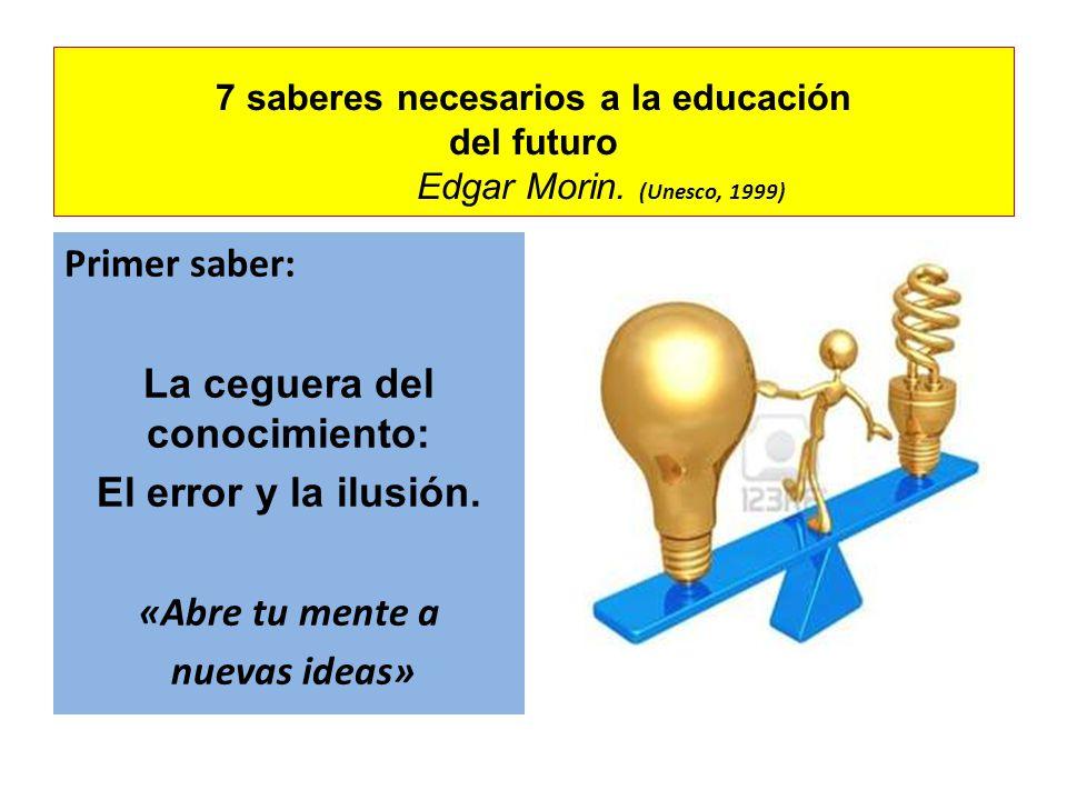 7 saberes necesarios a la educación del futuro Edgar Morin