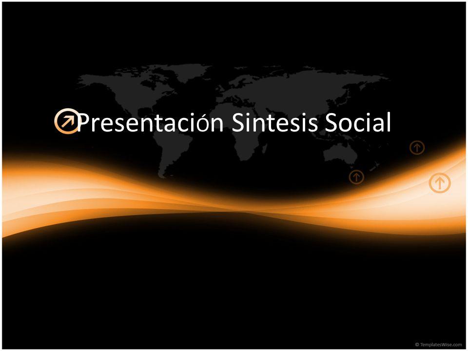 PresentaciÓn Sintesis Social