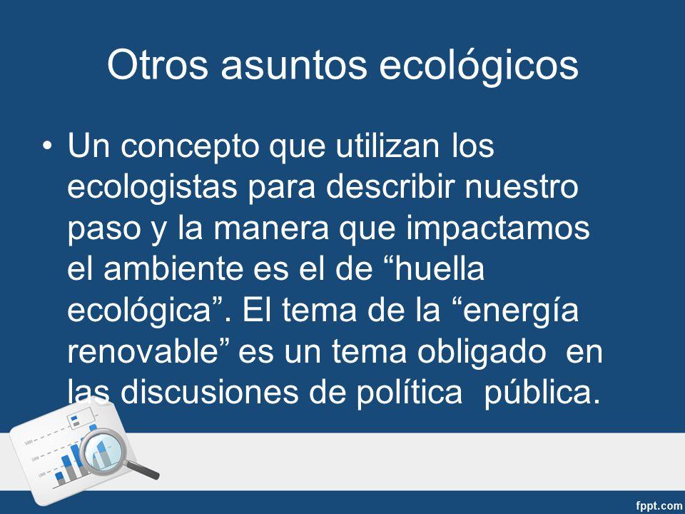 Otros asuntos ecológicos