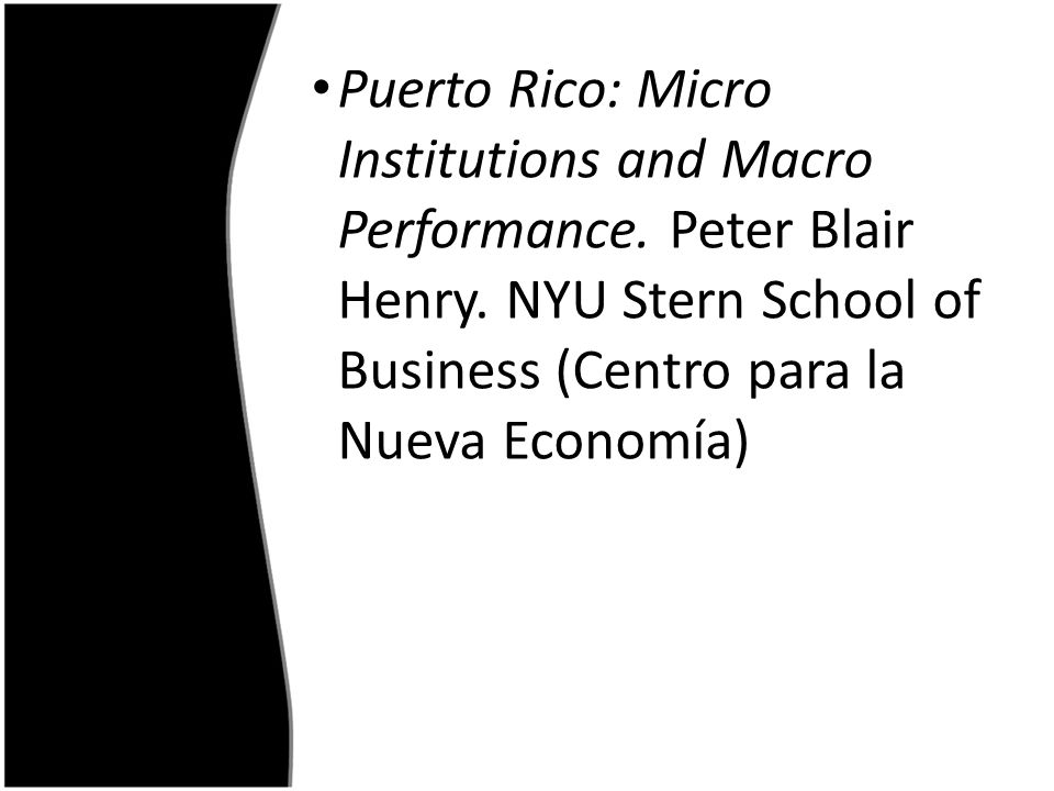 Puerto Rico: Micro Institutions and Macro Performance