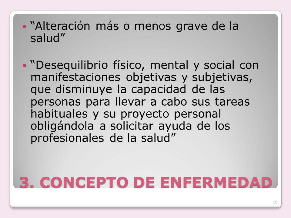3. CONCEPTO DE ENFERMEDAD