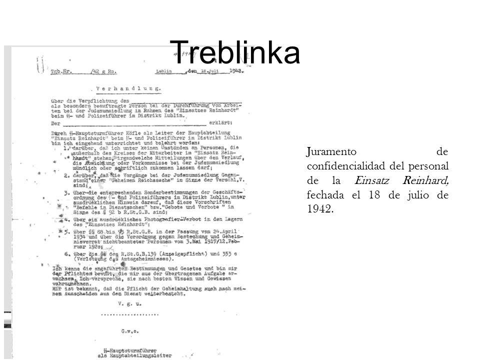 TreblinkaJuramento de confidencialidad del personal de la Einsatz Reinhard, fechada el 18 de julio de 1942.