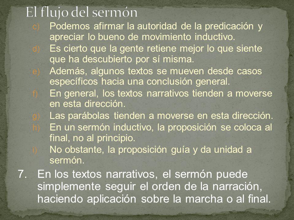 El flujo del sermón Podemos afirmar la autoridad de la predicación y apreciar lo bueno de movimiento inductivo.