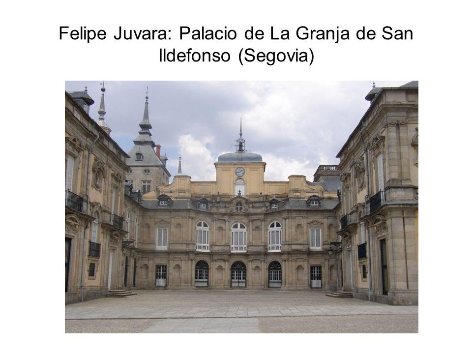Felipe Juvara: Palacio de La Granja de San Ildefonso (Segovia)