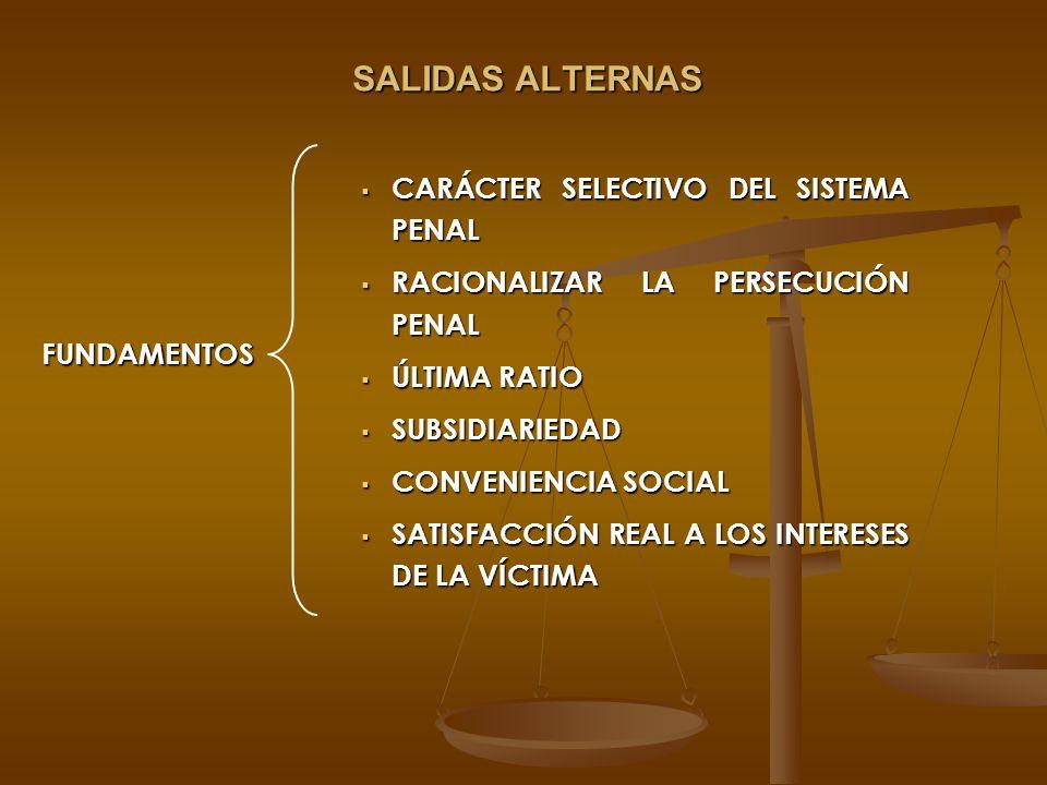 SALIDAS ALTERNAS CARÁCTER SELECTIVO DEL SISTEMA PENAL