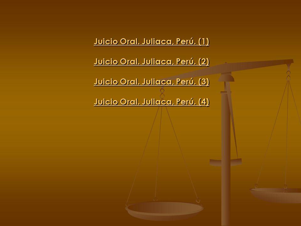 Juicio Oral. Juliaca, Perú. (1) Juicio Oral. Juliaca, Perú. (2)