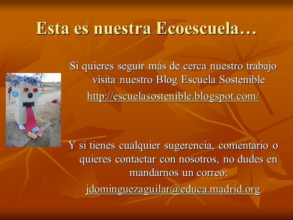 Esta es nuestra Ecoescuela…