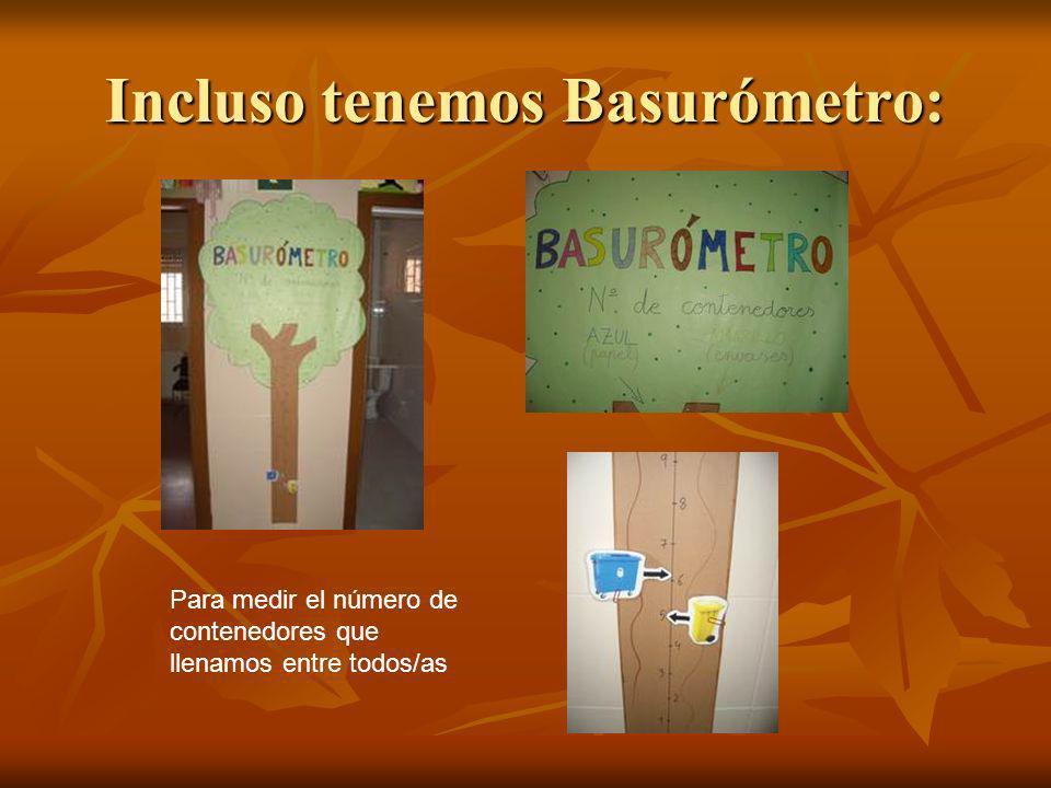 Incluso tenemos Basurómetro: