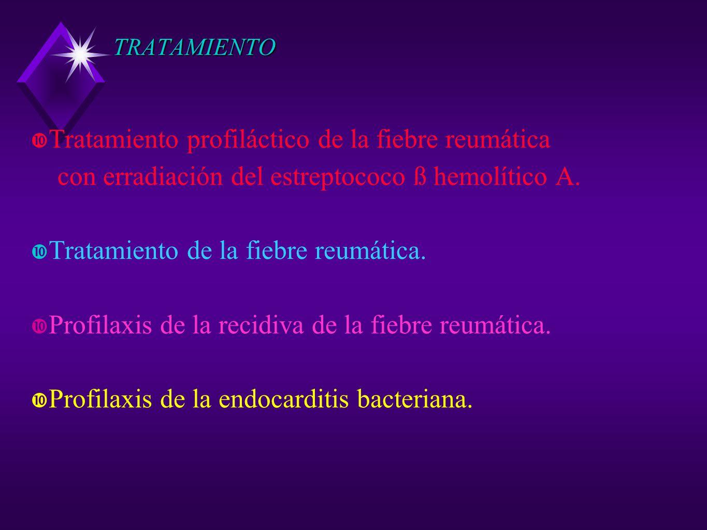 Tratamiento profiláctico de la fiebre reumática