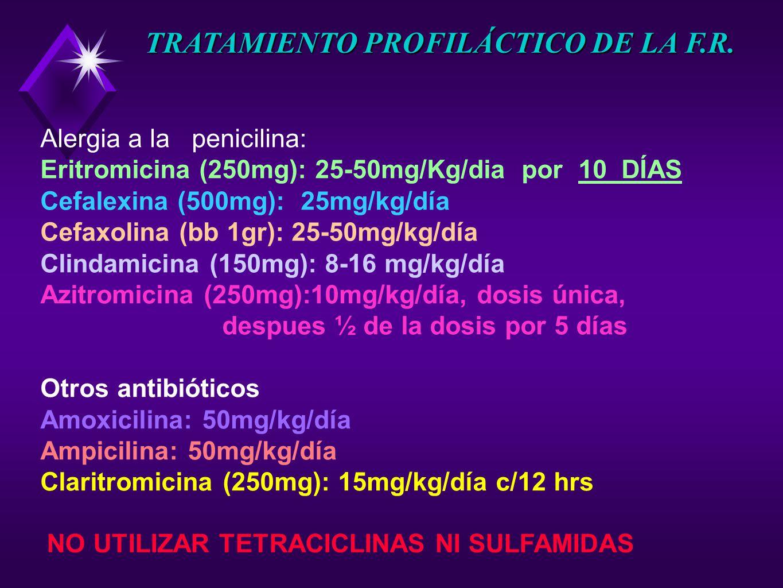 TRATAMIENTO PROFILÁCTICO DE LA F.R.