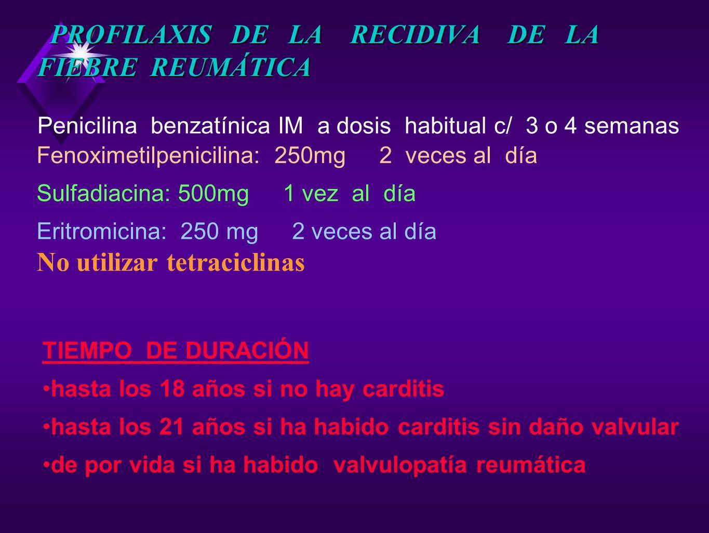 PROFILAXIS DE LA RECIDIVA DE LA FIEBRE REUMÁTICA
