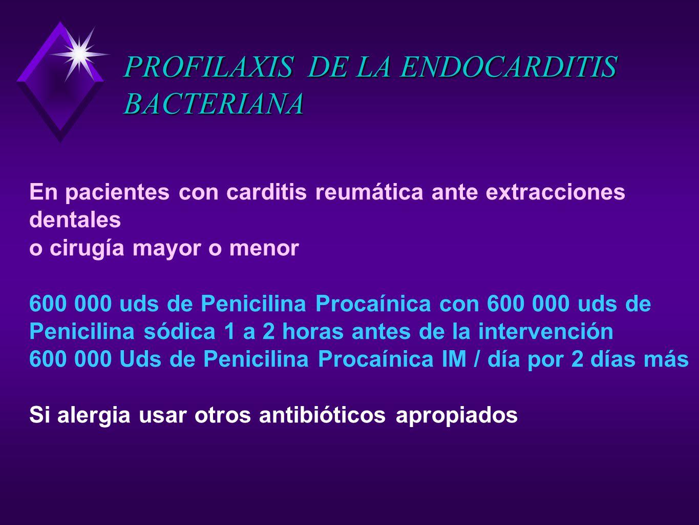 PROFILAXIS DE LA ENDOCARDITIS BACTERIANA