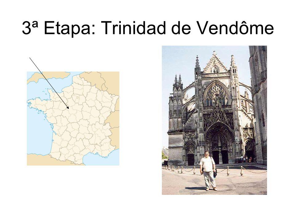 3ª Etapa: Trinidad de Vendôme