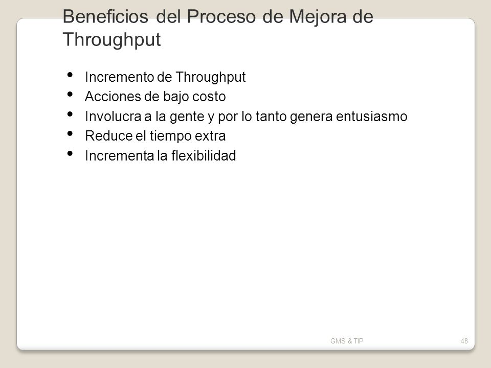 Beneficios del Proceso de Mejora de Throughput