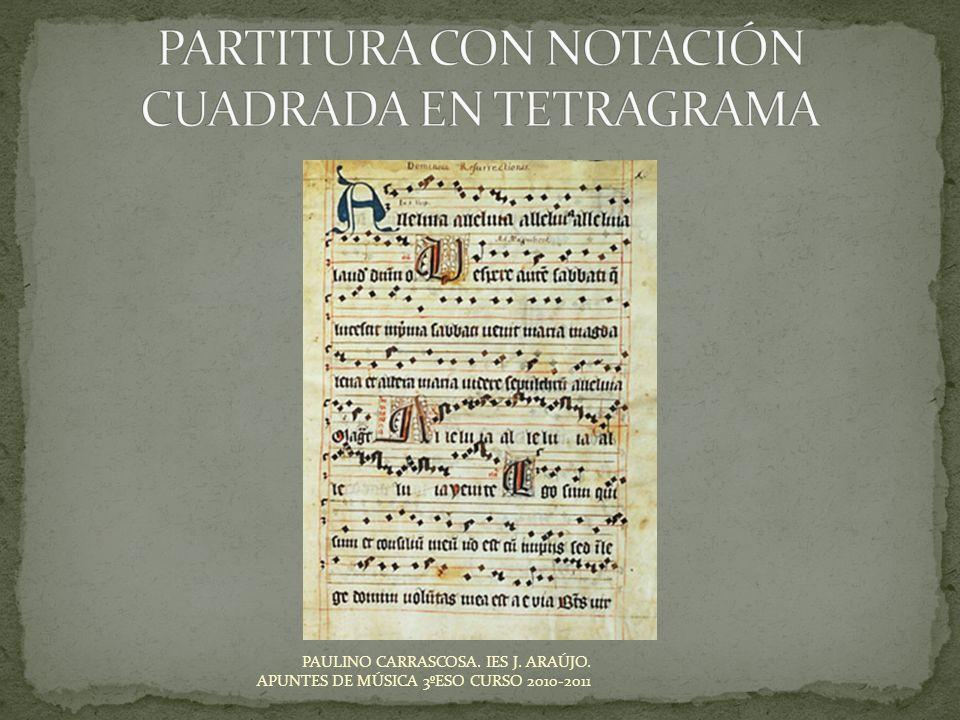 PARTITURA CON NOTACIÓN CUADRADA EN TETRAGRAMA